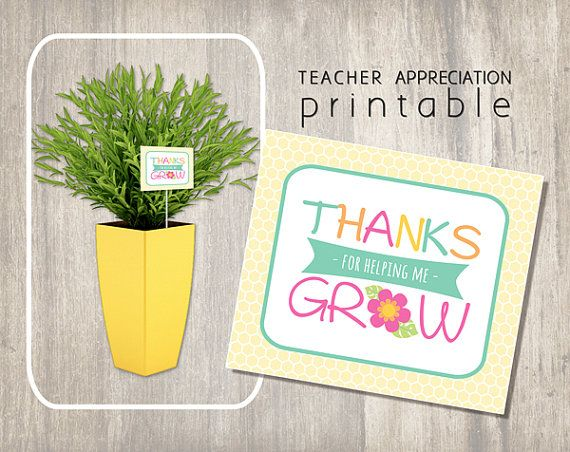 Thanks For Helping Me Grow Quotes: Teacher Appreciation Printable