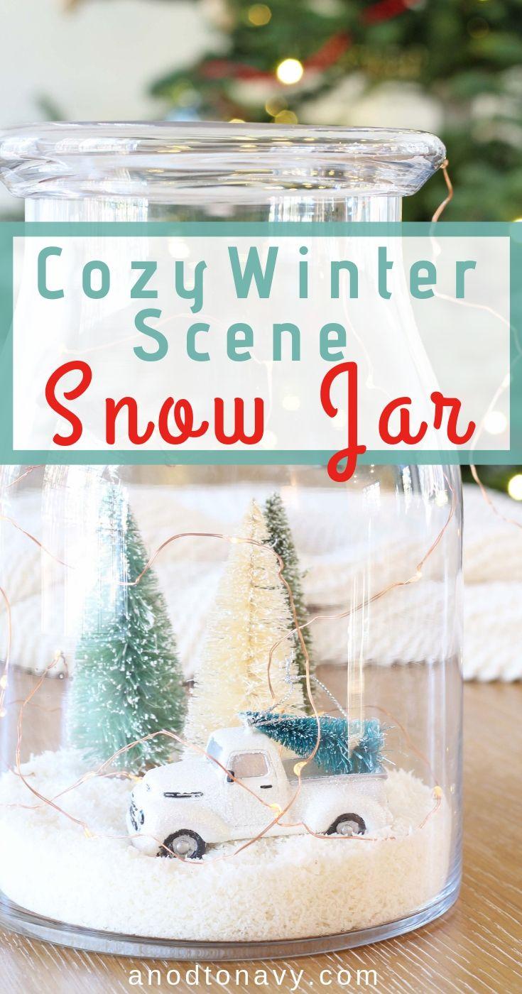 A Cozy Winter Snow Scene Jar Snow Globes Winter Diy Winter