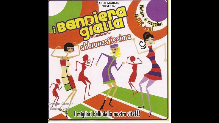 I Bandiera Gialla - Grande Grande Grande(cover)