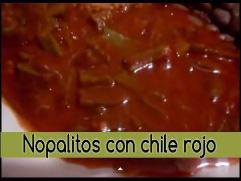 - Nopalitos con chile rojo | super deliciosos | ✿