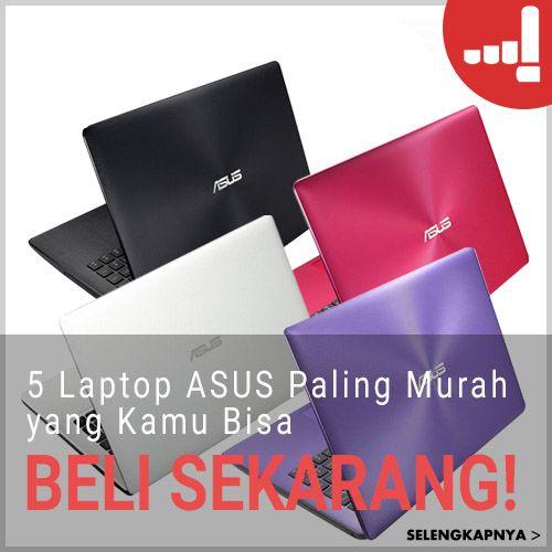 Artikel Lulu: 5 #Laptop #ASUS Paling Murah yang Kamu Bisa Beli Sekarang Juga!