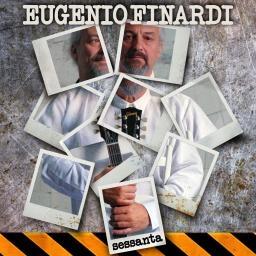 Eugenio Finardi - Sessanta