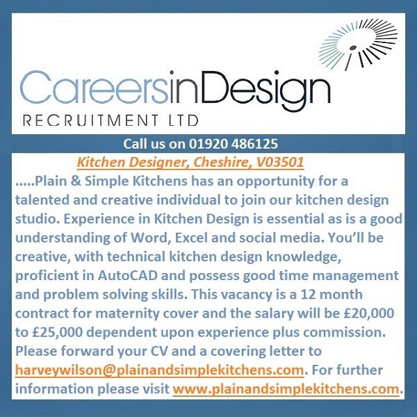 Kitchen Designer, London, V03502. An independent kitchen studio offer their customers both bespoke classic and traditional kitchens as well as German kitchens, Alno & Leicht. They seek a Kitchen Designer to work for private clients, architects and interior designers with 2+ years' experience and CAD literacy (Compusoft Winner & Planit). Salary is £22k-£25k. Please call Pippa on 01920 486125, forward your CV to recruit@careersindesign.com or apply via www.careersindesign.com/design-jobs/744.