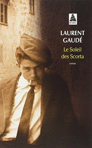Le soleil des Scorta de Laurent Gaude