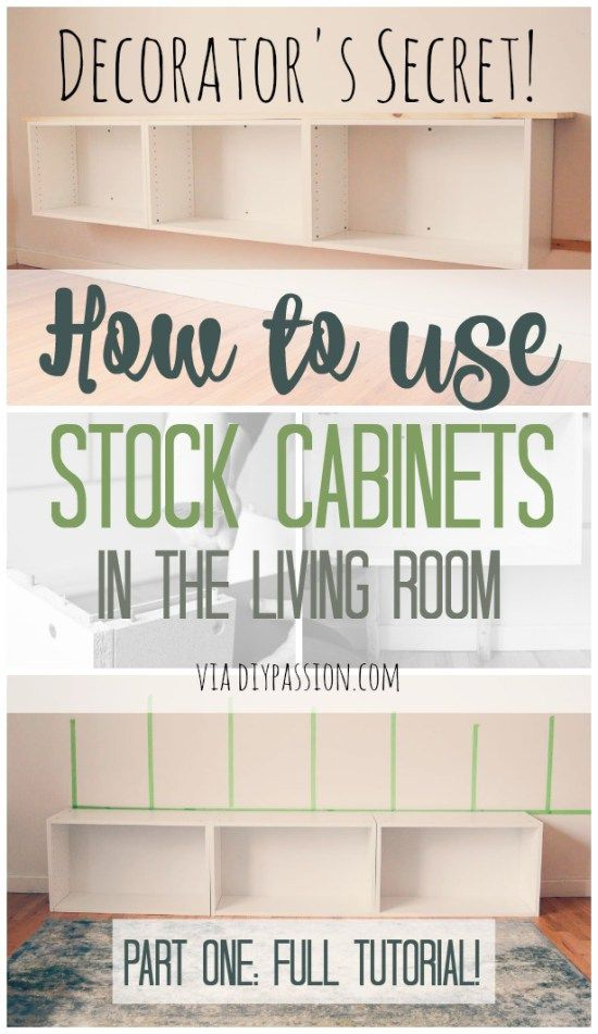 How To Use Stock Cabinets In Your Living Room