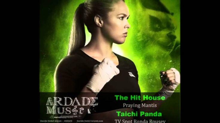 Taichi Panda - TV Spot Ronda Rousey Music (The Hit House - Praying Mantis)