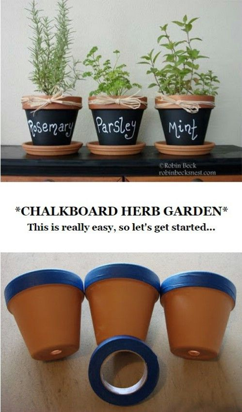 Label your herbs (or other plants). - 50 Genius Chalkboard Paint Projects That Will Beautify and Organize Your Home