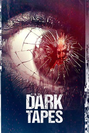 Watch The Dark Tapes Full Movie Download | Download  Free Movie | Stream The Dark Tapes Full Movie Download | The Dark Tapes Full Online Movie HD | Watch Free Full Movies Online HD  | The Dark Tapes Full HD Movie Free Online  | #TheDarkTapes #FullMovie #movie #film The Dark Tapes  Full Movie Download - The Dark Tapes Full Movie