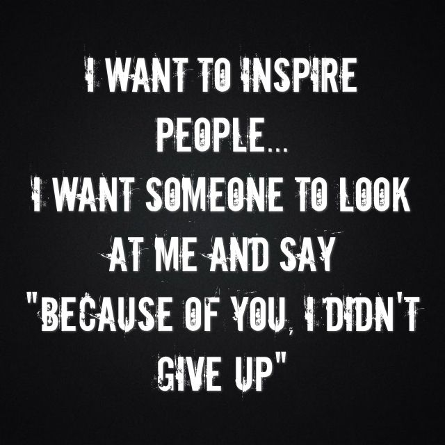 "This quote means a lot to me because at one point in my life I wanted to give up so bad but I didnt because my dad was that person that made me not give up. Because he never gave up no matter how bad things got. And I think of him now and say to myself "" because of you I didnt give up"" I think many people around the world look at this quote and think of a simular thing of how one certain person made them not give up in whatever it was they didnt give up in. Everyone has that one person they…"