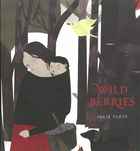 Wild Berries by Julie Flett https://www.amazon.ca/dp/1897476892/ref=cm_sw_r_pi_dp_x_9qyYzb4JPGSVD