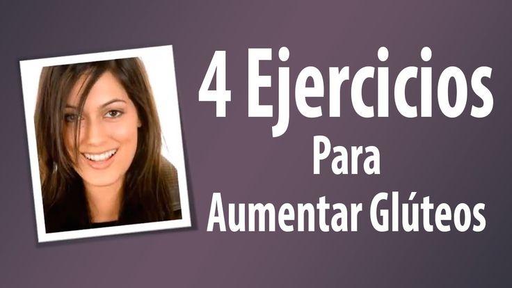 4 Ejercicios Para Aumentar Glúteos. Ejercicios Para Tener Glúteos Perfectos