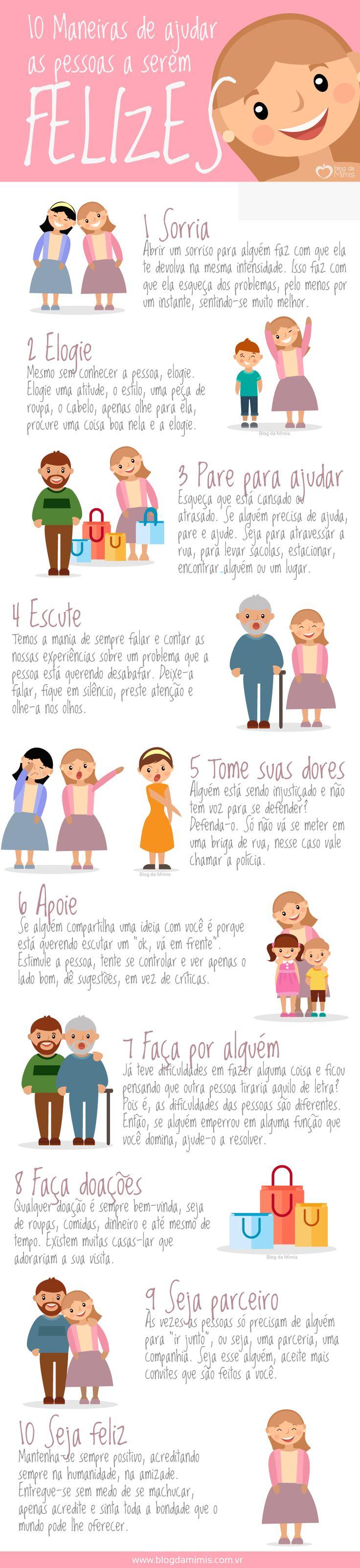 10 Maneiras de ajudar as pessoas a serem felizes - Blog da Mimis #blogdamimis #feliz #felicidade #peaple #peace #love #tips