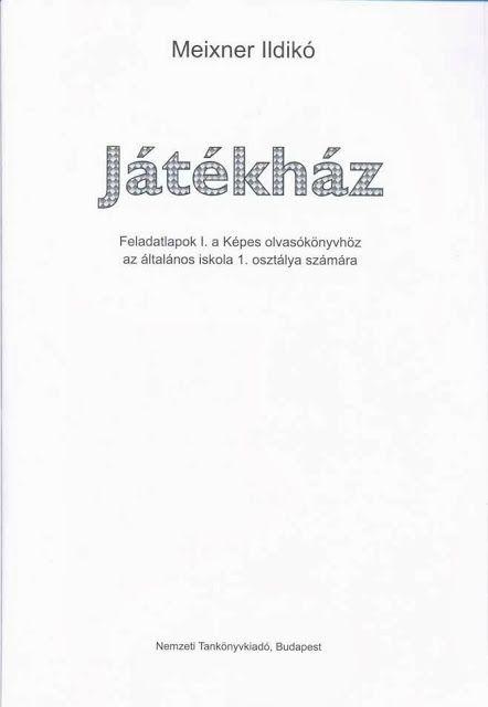 Játékház feladatlapok I - Ibolya Molnárné Tóth - Picasa Webalbumok