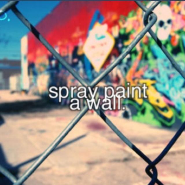 : Buket Lists Ideas Before I Die, Bucketlist, Le Buckets, Buket Lists Before I Die, Sprays Paintings, Bucket Lists, High Schools, Buckets Lists Art, Graffiti Art