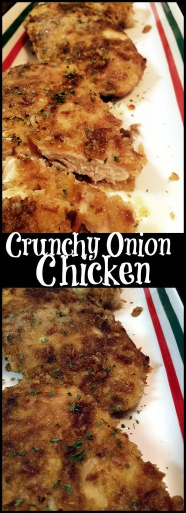 Crunchy Onion Chicken   Aunt Bee's Recipes