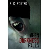 When Darkness Falls (Kindle Edition)By RG Porter