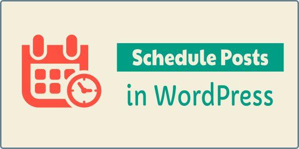How to schedule posts in WordPress