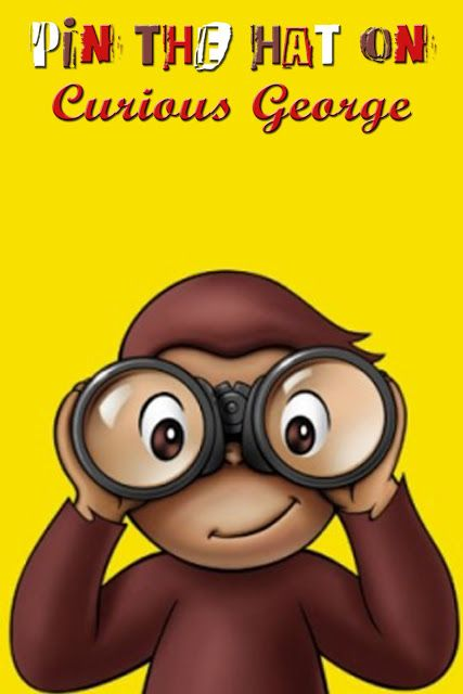Curious George Birthday party - free printables- easy link - Pin the Hat poster, invites, water bottle labels - yea!