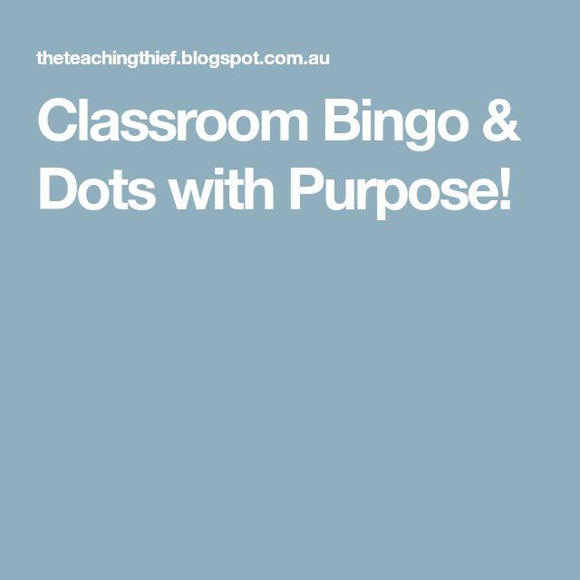 Classroom Bingo & Dots with Purpose!