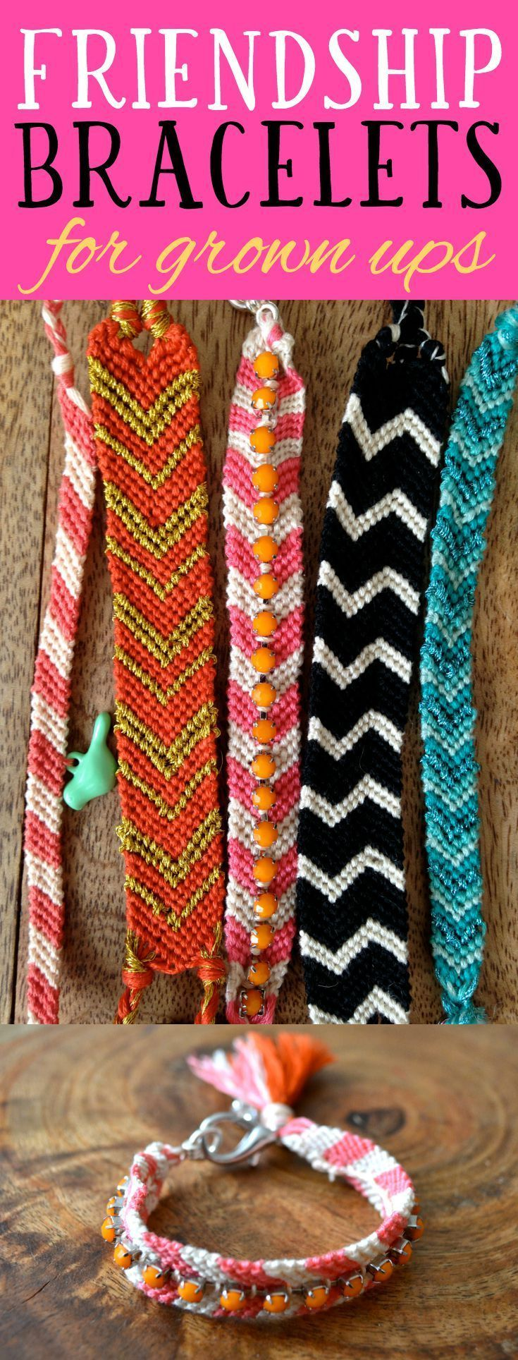 "Friendship bracelets are back in style, and they're not just for kids. Have some creative fun making ""adult"" friendship bracelets with different patterns, embellishments and clasps."