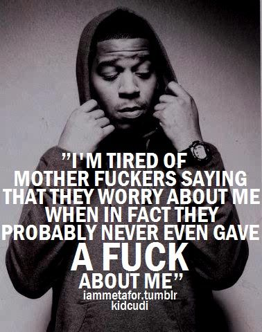 Kid Cudi Quotes About Relationships