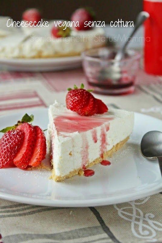 CHEESCAKE VEGANA SENZA COTTURA ricetta semplice deliziosa. http://blog.giallozafferano.it/statusmamma/cheesecake-vegana-senza-cottura/ #Statusmamma #gialloblogs #vegan #vegani