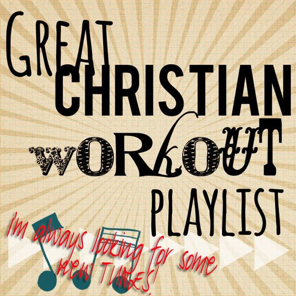 I'm always looking for some new tunes!  This is a great Christian workout playlist from The Pennington Point!