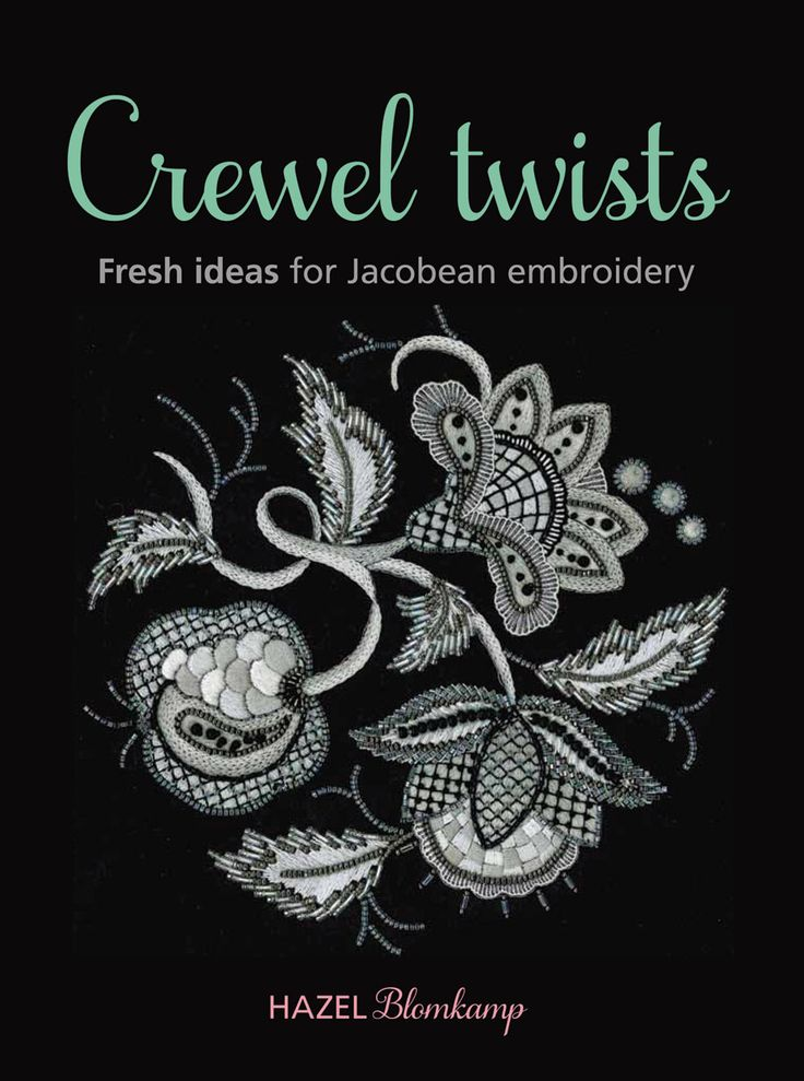 Crewel Twists-Fresh Ideas for Jacobean Embroidery: Crewel Books, Books 9835 9836 9834, Twists Fresh Ideas, Beautiful Books, New Books