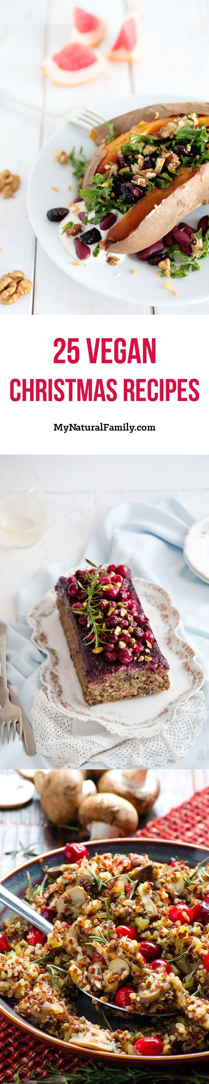 25 Vegan Christmas Recipes - you'll love the Vegan dressing, Vegan desserts, Vegan nutroast recipe to a Vegan fudge recipe and everything in between.
