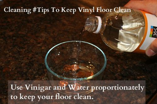 If you want to make your vinyl floor clean use vinegar and water proportionately