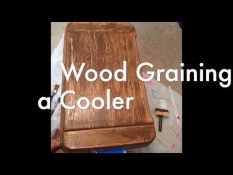 How to wood grain a cooler - YouTube