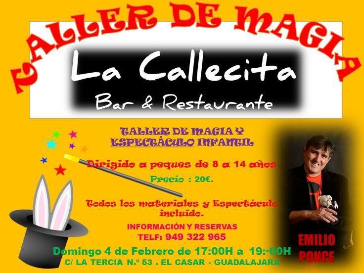 Taller de Magia y Espectáculo Infantil. Precio 20€. Domingo 4 de Febrero de 17:00h a 19:00h Información y Reservas Telf.: 949 322 965...