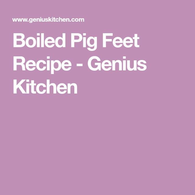 Boiled Pig Feet Recipe - Genius Kitchen