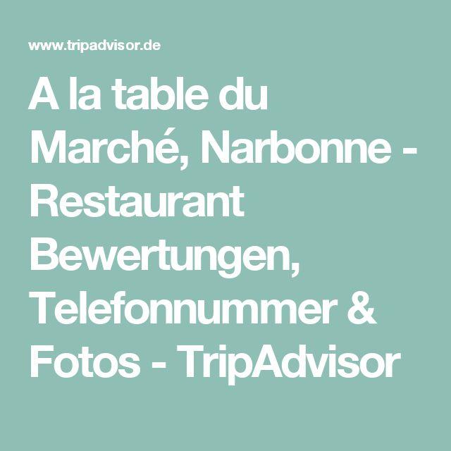 A la table du Marché, Narbonne - Restaurant Bewertungen, Telefonnummer & Fotos - TripAdvisor