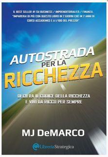 """""""Autostrada per la Ricchezza"""": questo libro merita..."""