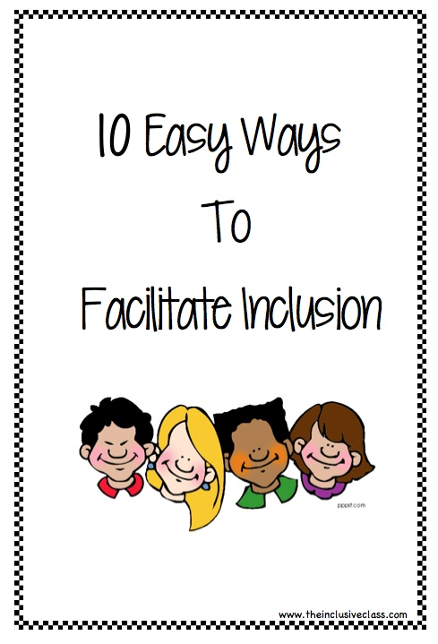 Free Checklist! 10 changes teachers can make to facilitate inclusion!