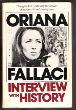 Anything by Oriana Fallaci