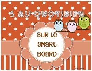 Daily 5 au Quotidien: facile à gérer sur le smart board.
