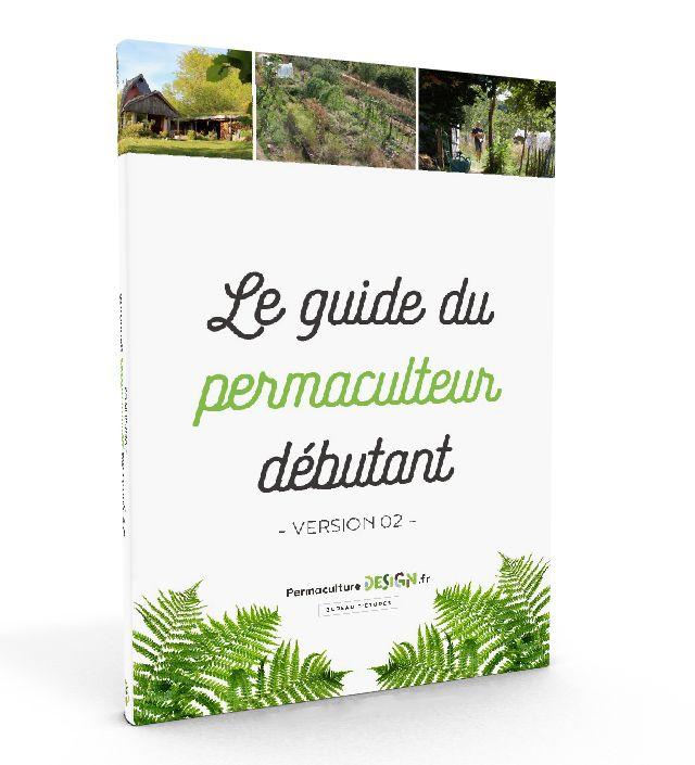 #gratuit : PermacultureDesign : Télécharger le #guide du #permaculteur débutant