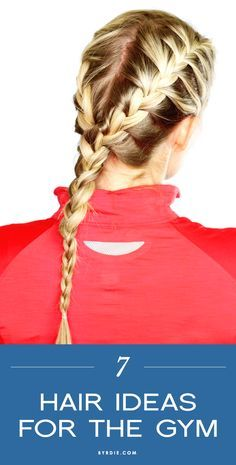 7 cool, stay-put hairstyles that will withstand even your sweatiest of workouts