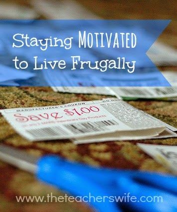 STAYING MOTIVATED TO LIVE FRUGALLY.  Ever have moments where you are tired and worn out from all your efforts to save money?  Have you ever just wanted to throw in the towel all together and stop keeping up with your monthly budget?  I certainly have.  I've found that these ideas help keep me motivated to continue our frugal lifestyle when we may be discouraged at the moment.  Sometimes we just need a little encouragement to keep on!