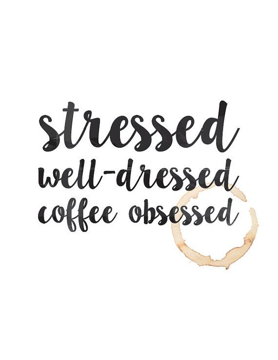 Downloadable Print Out Stressed well-dressed by JustMyType17