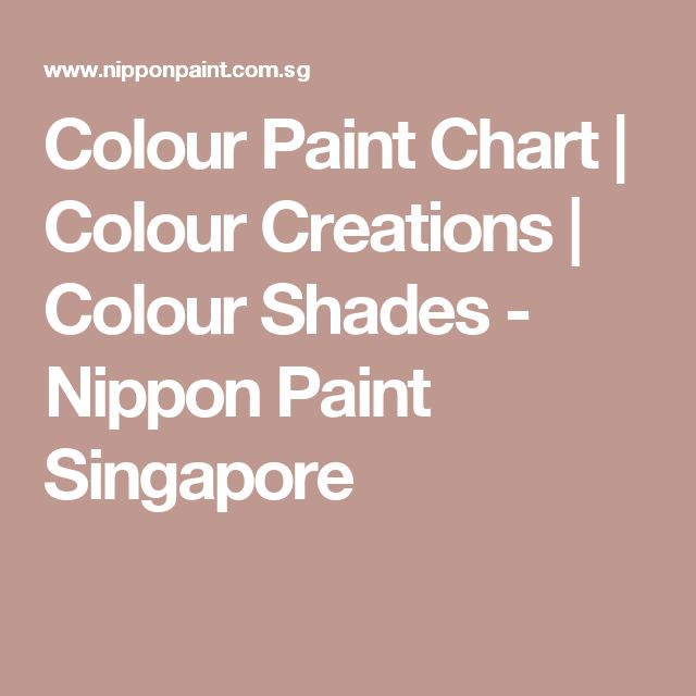 16 Best Nippon Paint Selection Images On Pinterest Wall Paint Colors Dinner Parties And