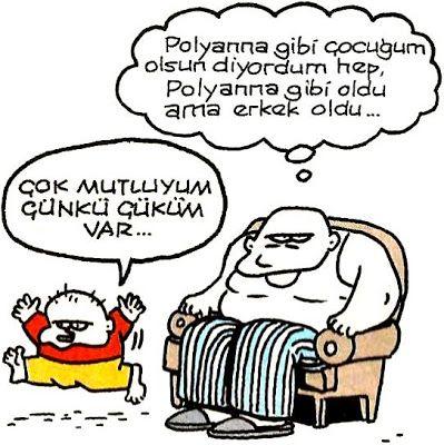 OĞUZ TOPOĞLU : polyanna gibi çocuğum olsun diyordum hep polyanna ...
