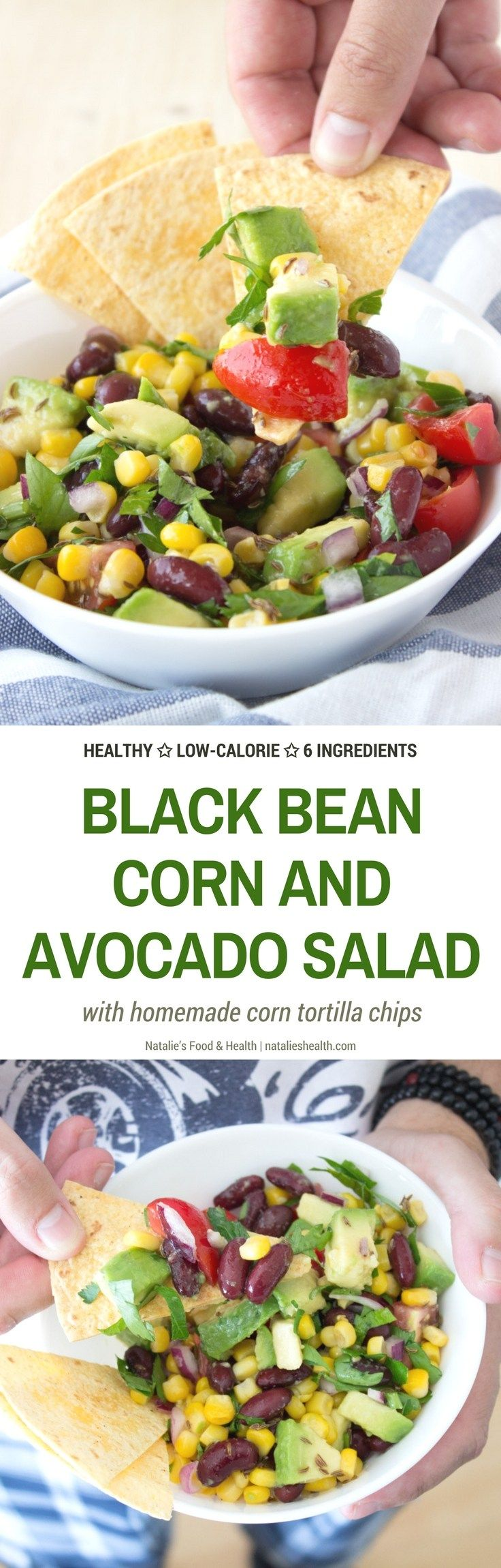 HEALTHY Black Bean Corn and Avocado Salad with homemade tortilla chips. Refreshing and easy, perfect spring or summer salad