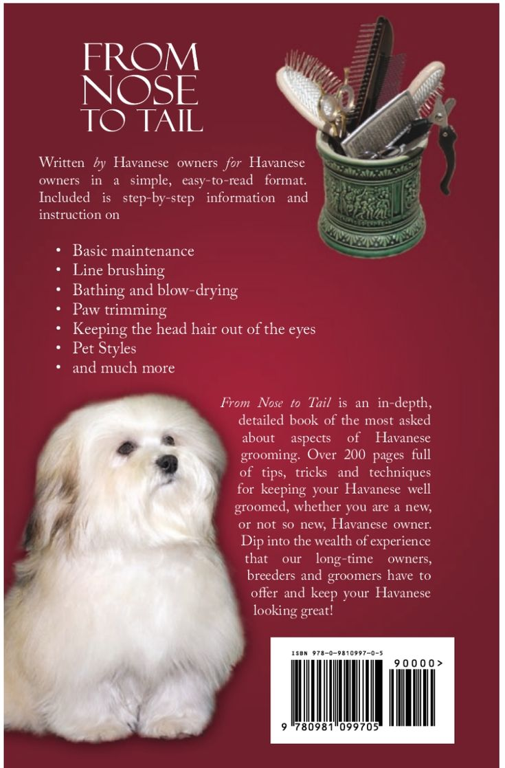 Nose To Tail, Havanese Grooming Handbook  Back Cover