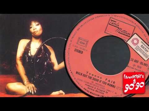YVONNE FAIR - WALK OUT THE DOOR IF YOU WANNA (from the album The Bitch Is Black) 1975