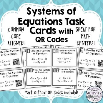 Systems of Equations Task Cards with QR Codes!Get your students involved with practicing solving Systems of Equations by the method Substitution! This is a great activity that can be used in Math Centers, as individual work, or as a group activity! This gets students moving and also integrates the use of technology into the classroom by scanning QR Codes to check your answer!Included in this product:--Teacher Instructions--Student Instructions--20 Task cards with QR codes--20 Task cards…