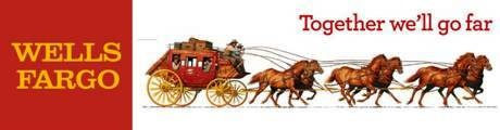 """Although Wells Fargo's links the six-horse stagecoach logo with its history of using, owning, guarding, and operating them, it didn't intrigue me at all when I first saw it. But its a different story with their tagline. If you look closely, the phrase """"we'll go far"""" is derived from the name """"Wells Fargo""""."""