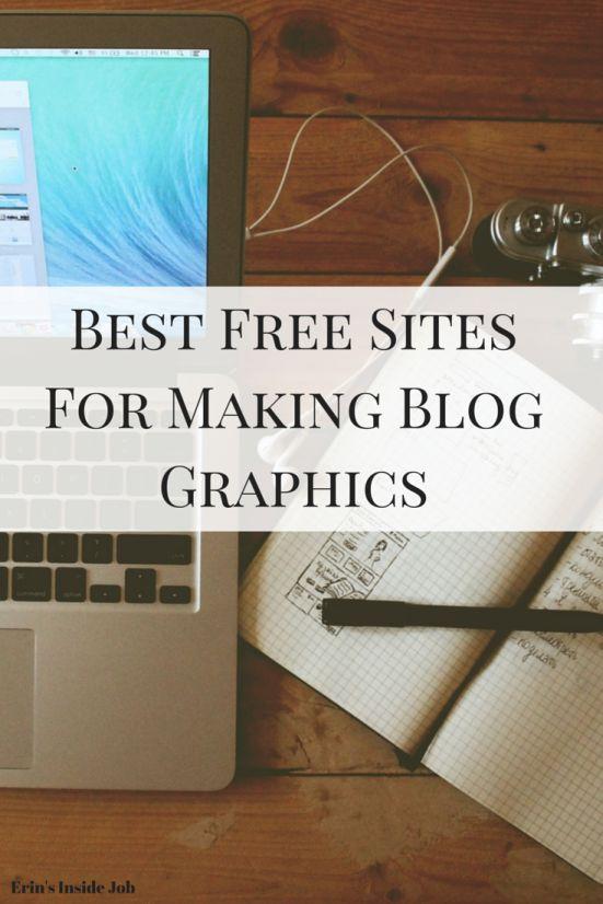 Best Free Sites For Making Blog Graphics - Erin's Inside Job